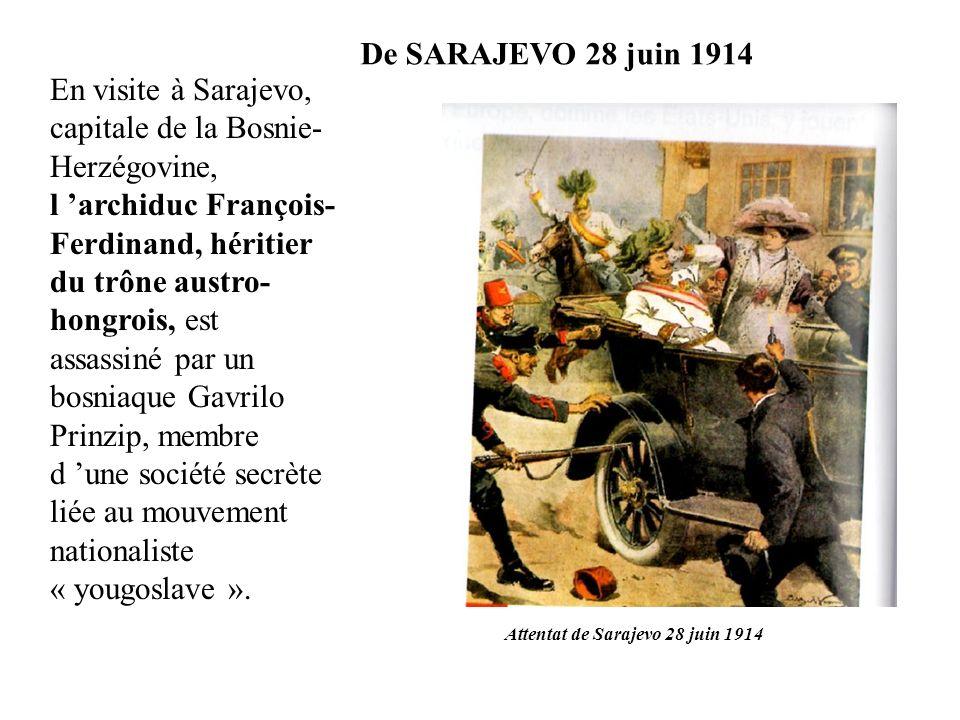 De SARAJEVO 28 juin 1914