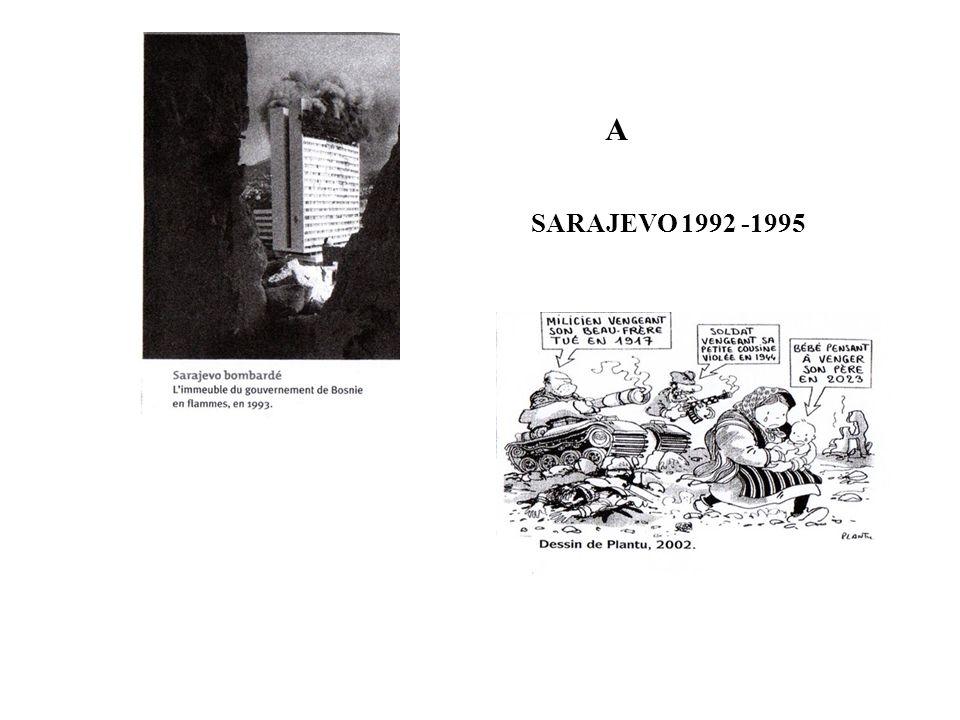 A SARAJEVO 1992 -1995