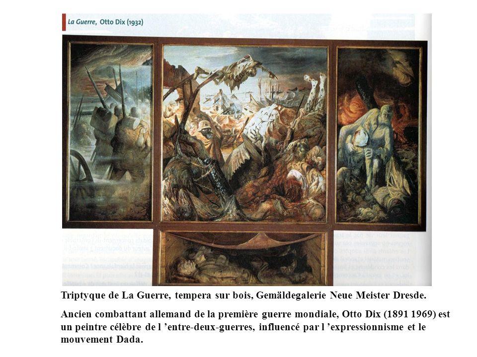 Triptyque de La Guerre, tempera sur bois, Gemäldegalerie Neue Meister Dresde.