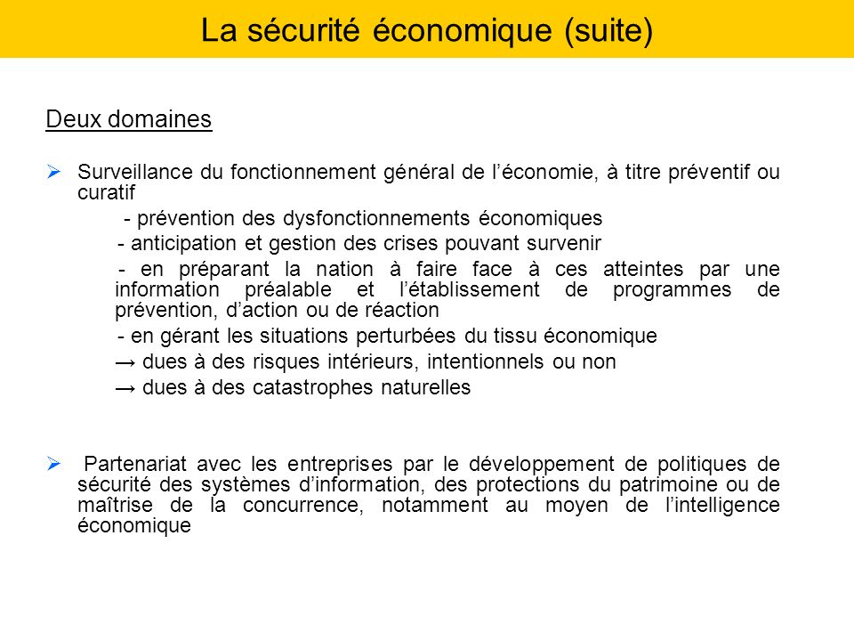 La sécurité économique (suite)