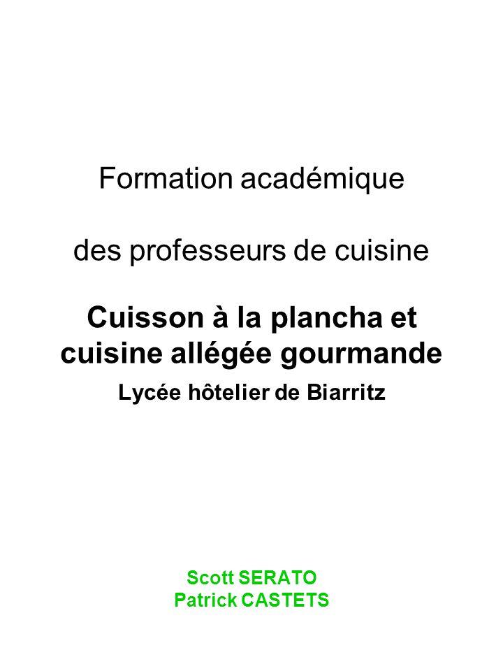 Lycée hôtelier de Biarritz Scott SERATO Patrick CASTETS