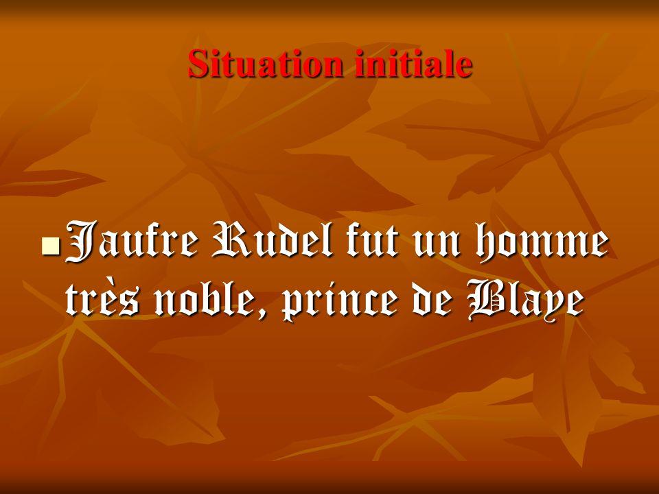 Jaufre Rudel fut un homme très noble, prince de Blaye
