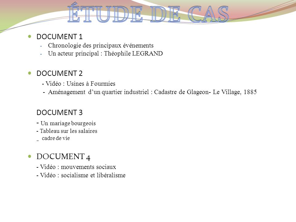 ÉTUDE DE CAS DOCUMENT 3 DOCUMENT 1 DOCUMENT 2