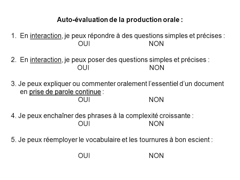 Auto-évaluation de la production orale :