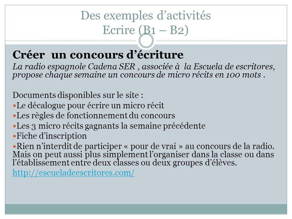 Des exemples d'activités Ecrire (B1 – B2)