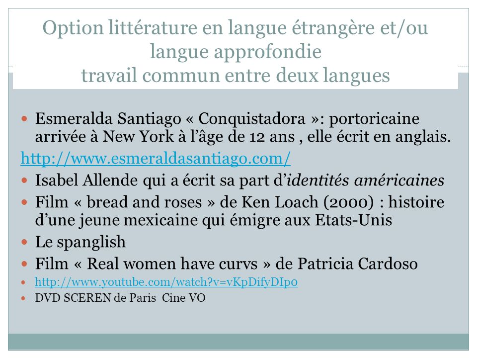 Option littérature en langue étrangère et/ou langue approfondie travail commun entre deux langues