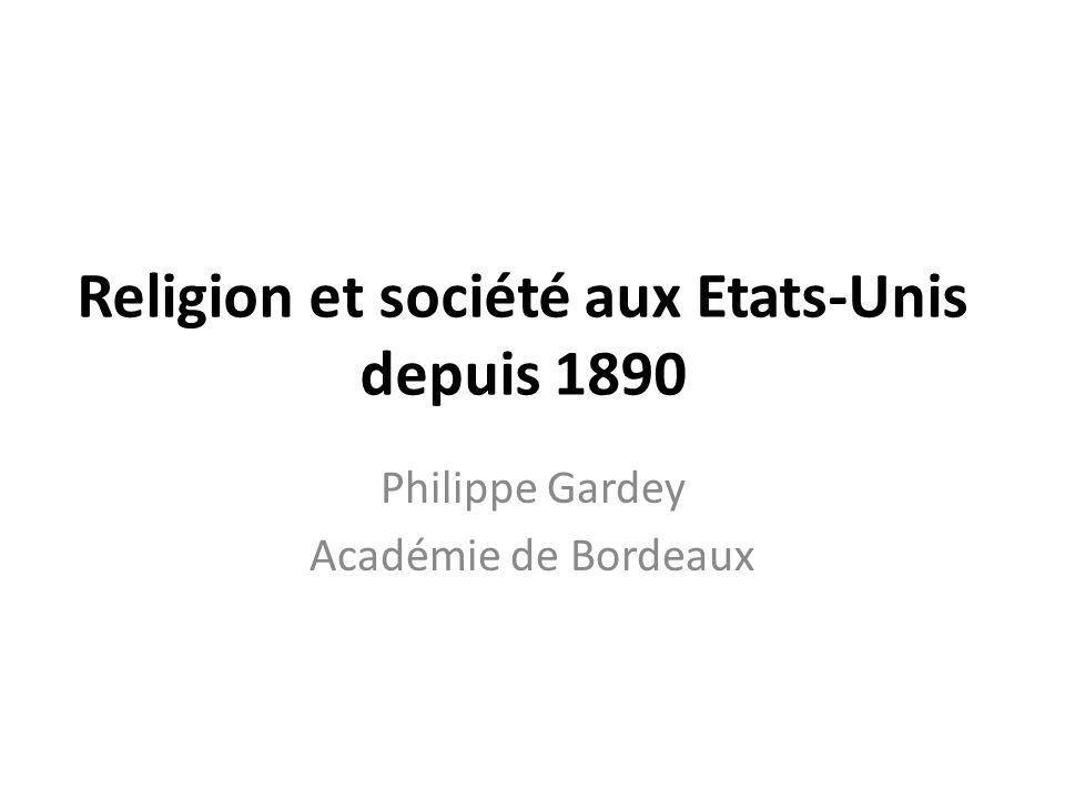 Religion et société aux Etats-Unis depuis 1890