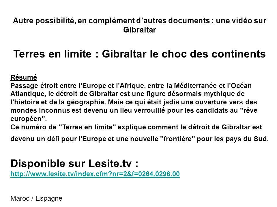 Terres en limite : Gibraltar le choc des continents