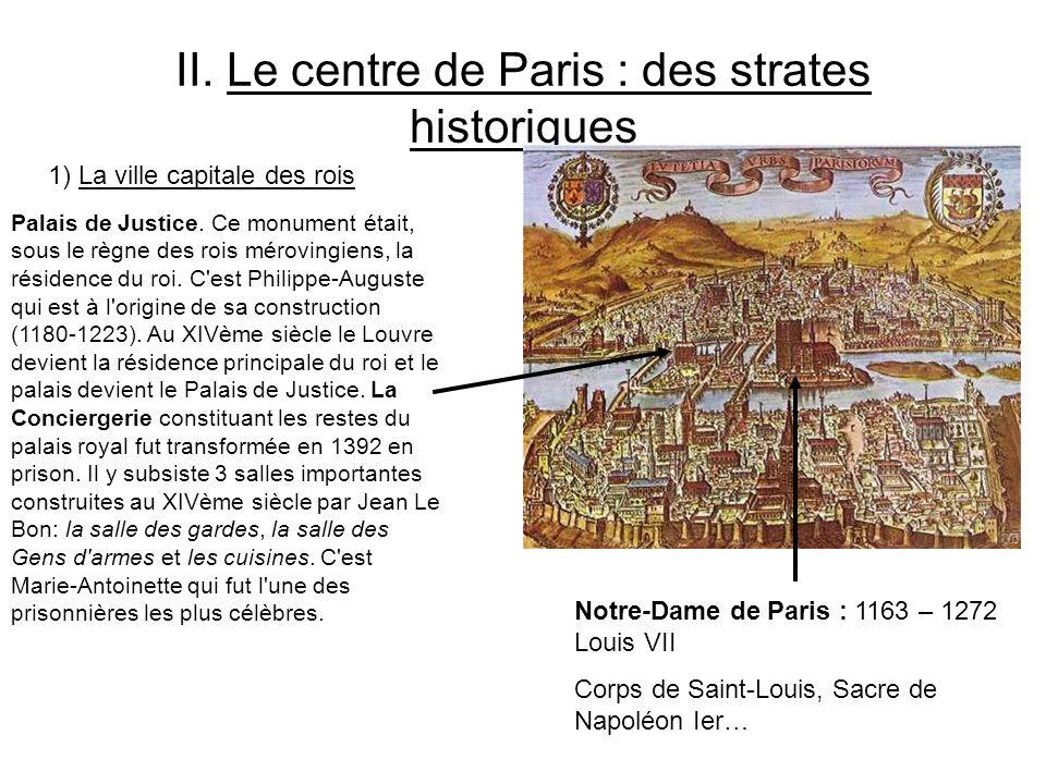 II. Le centre de Paris : des strates historiques