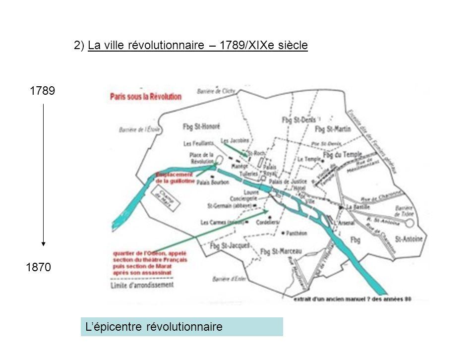 2) La ville révolutionnaire – 1789/XIXe siècle