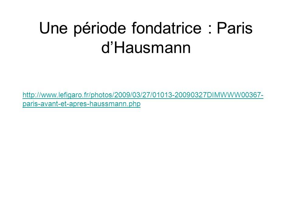 Une période fondatrice : Paris d'Hausmann