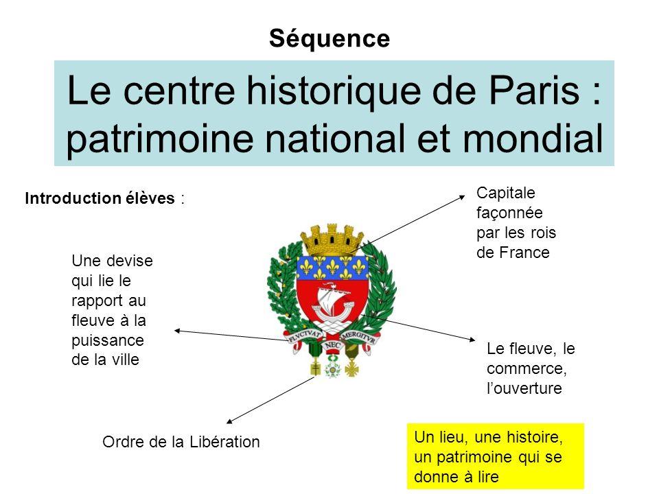 Le centre historique de Paris : patrimoine national et mondial