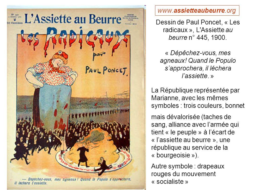 www.assietteaubeurre.org Dessin de Paul Poncet, « Les radicaux », L Assiette au beurre n° 445, 1900.