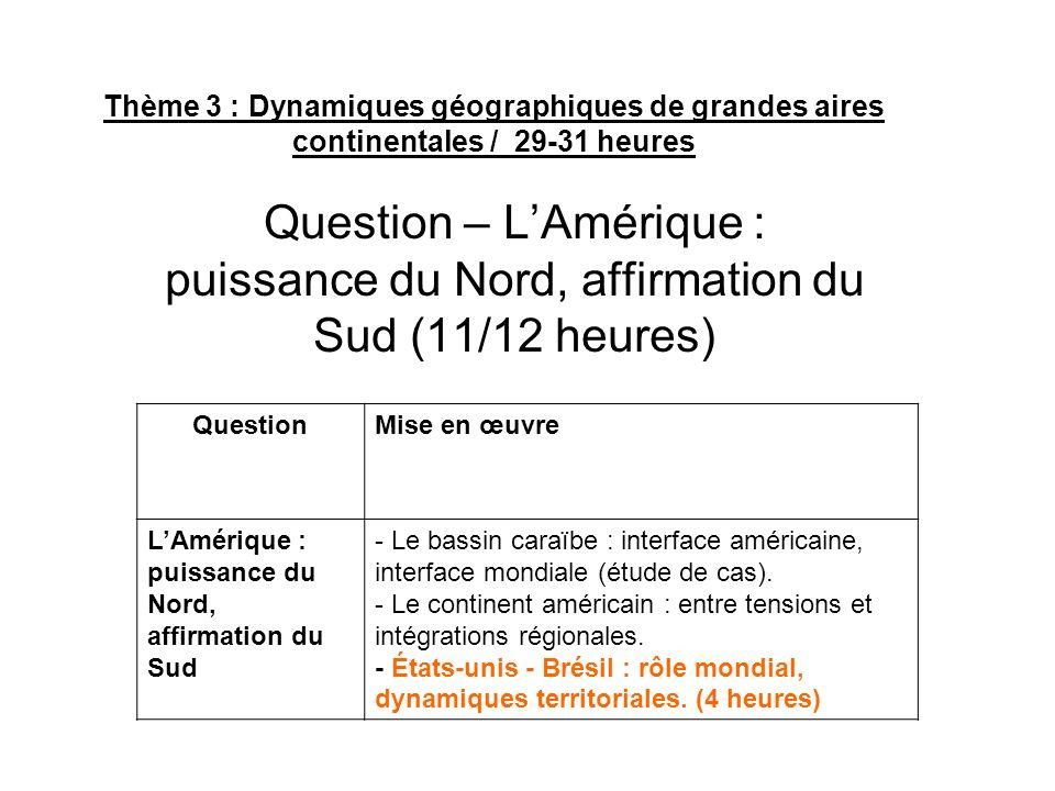 Thème 3 : Dynamiques géographiques de grandes aires continentales / 29-31 heures
