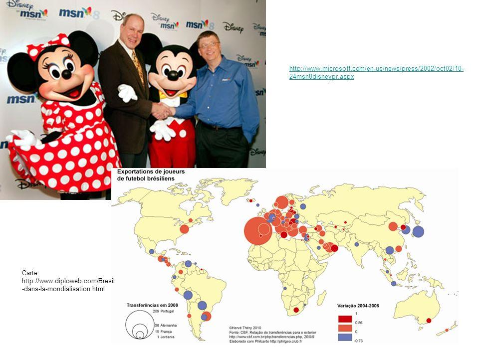 http://www.microsoft.com/en-us/news/press/2002/oct02/10-24msn8disneypr.aspx Carte http://www.diploweb.com/Bresil-dans-la-mondialisation.html.