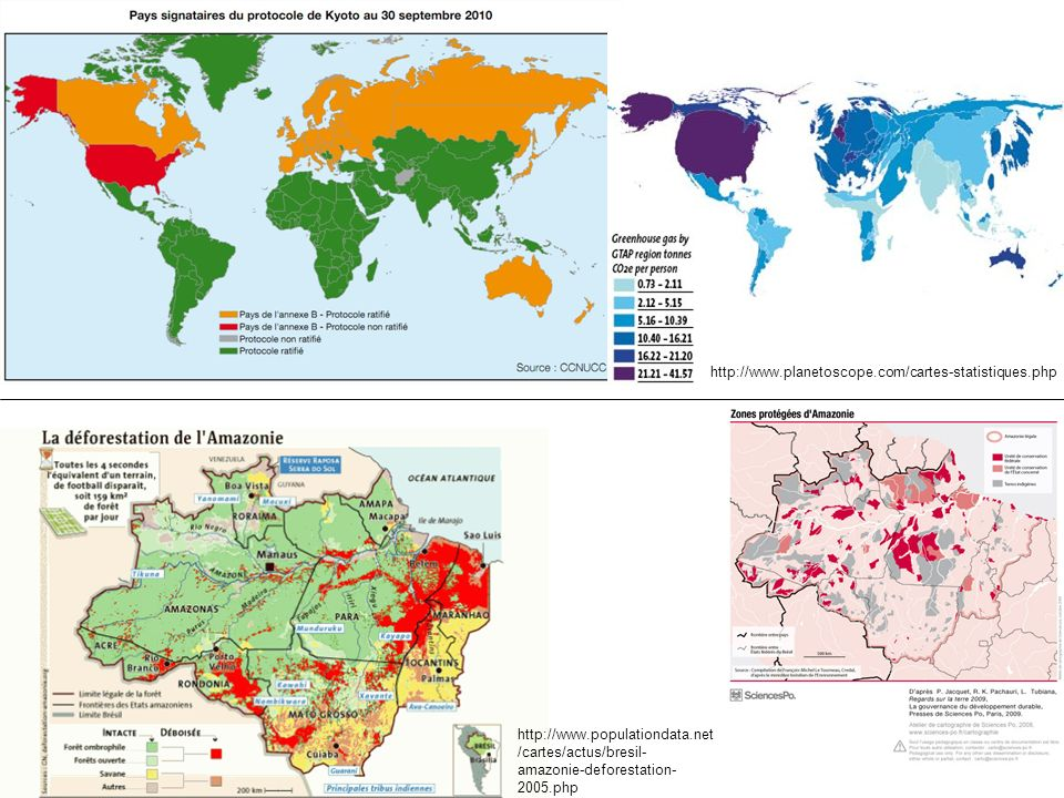 http://www.planetoscope.com/cartes-statistiques.php http://www.populationdata.net/cartes/actus/bresil-amazonie-deforestation-2005.php.