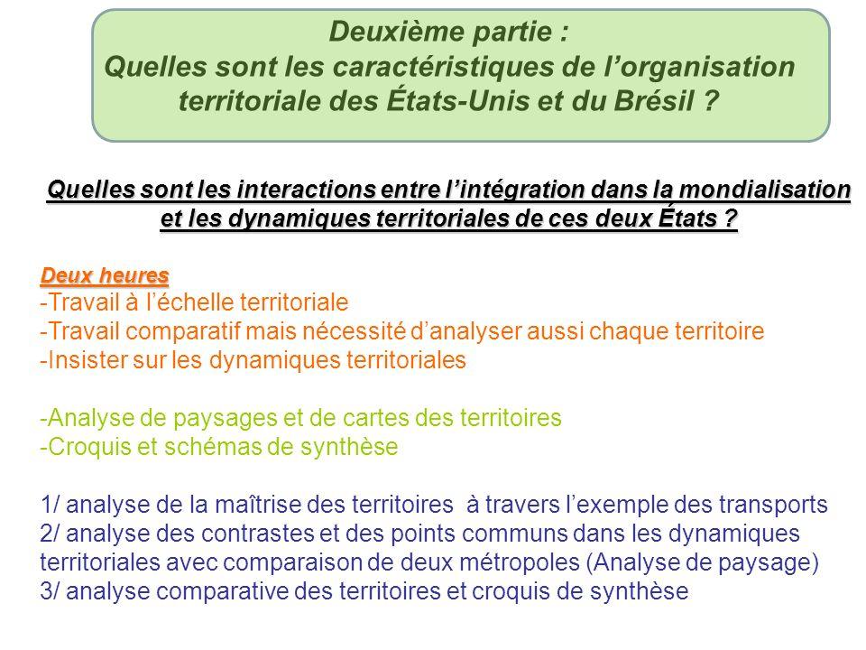 Deuxième partie : Quelles sont les caractéristiques de l'organisation territoriale des États-Unis et du Brésil