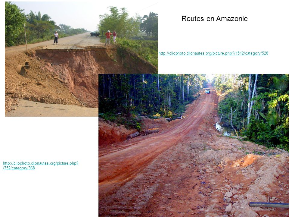Routes en Amazonie http://cliophoto.clionautes.org/picture.php /1512/category/528.