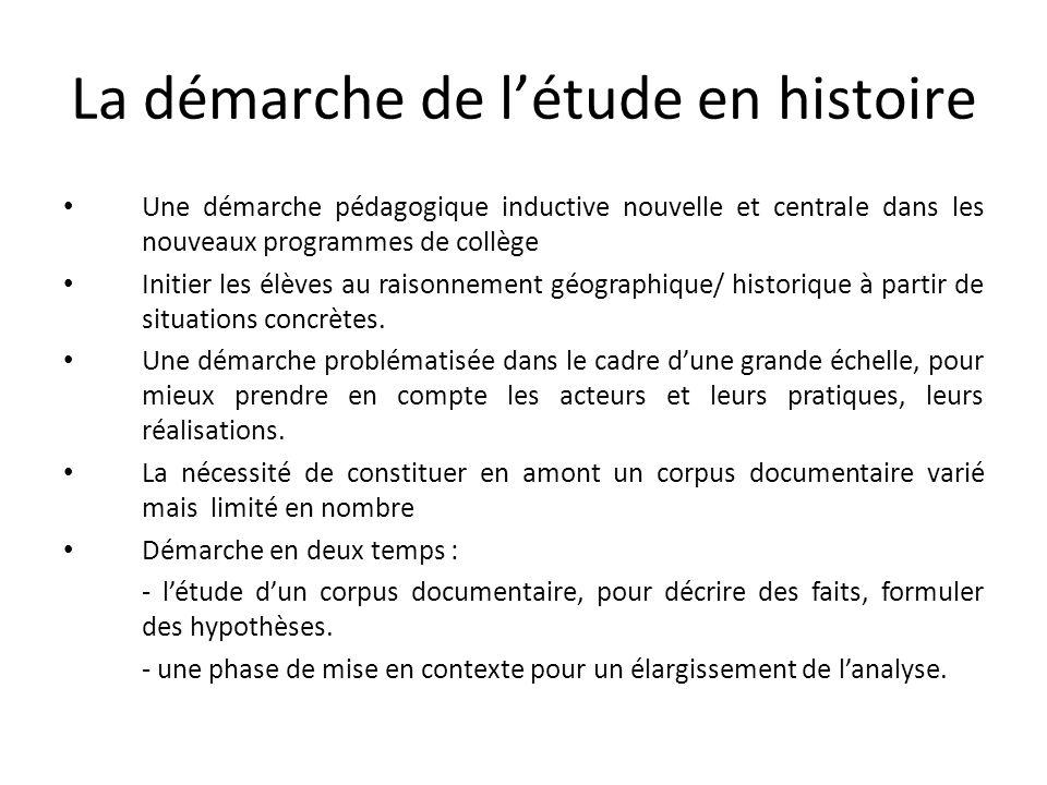 La démarche de l'étude en histoire