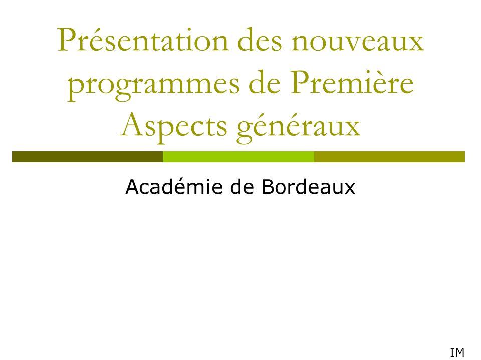 Présentation des nouveaux programmes de Première Aspects généraux