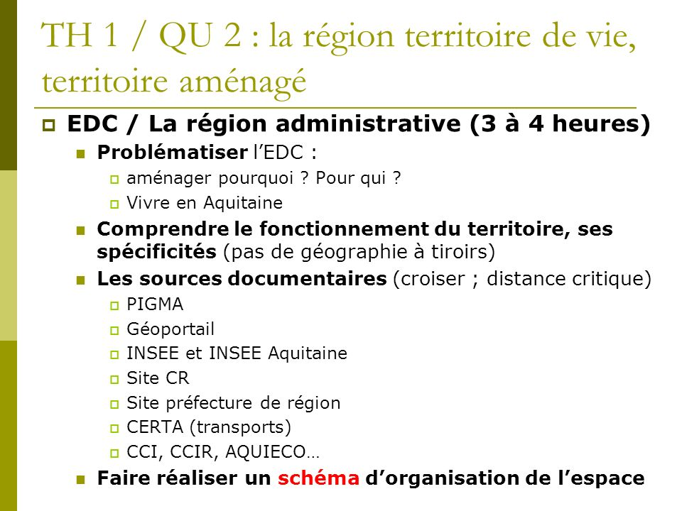 TH 1 / QU 2 : la région territoire de vie, territoire aménagé