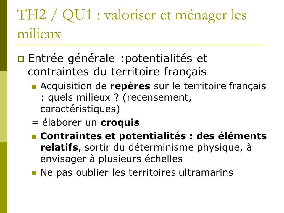 TH2 / QU1 : valoriser et ménager les milieux