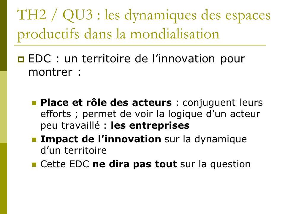 TH2 / QU3 : les dynamiques des espaces productifs dans la mondialisation