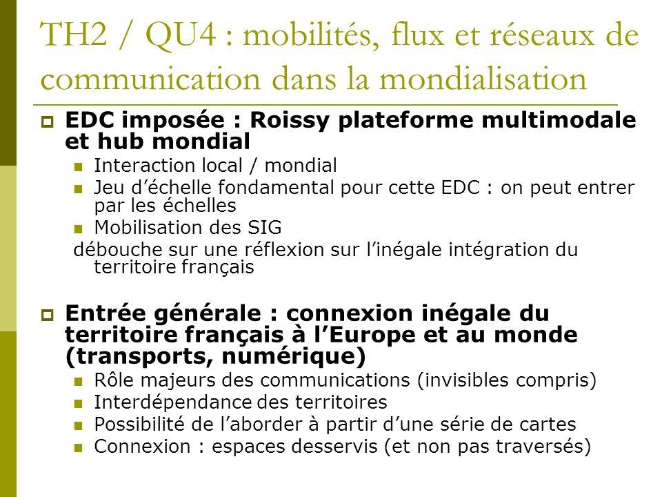TH2 / QU4 : mobilités, flux et réseaux de communication dans la mondialisation