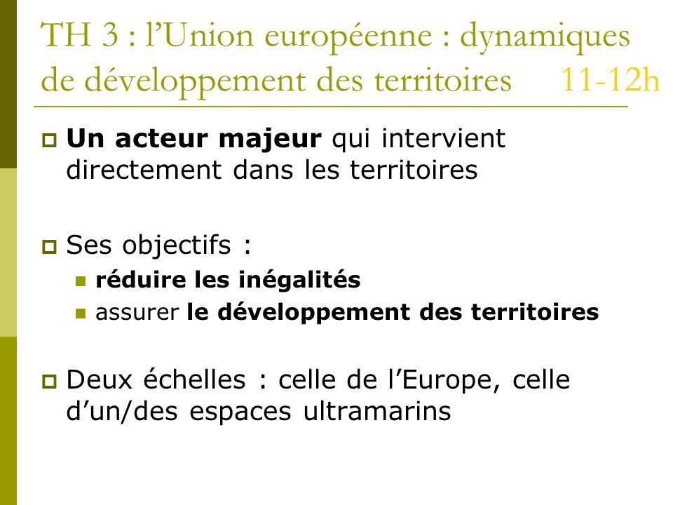 TH 3 : l'Union européenne : dynamiques de développement des territoires 11-12h
