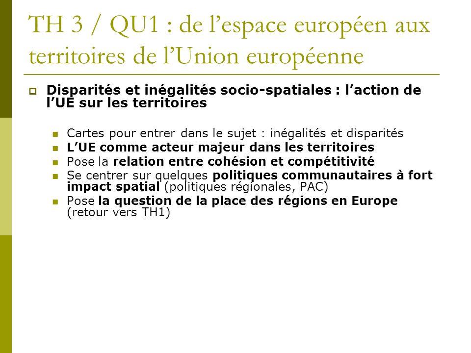 TH 3 / QU1 : de l'espace européen aux territoires de l'Union européenne