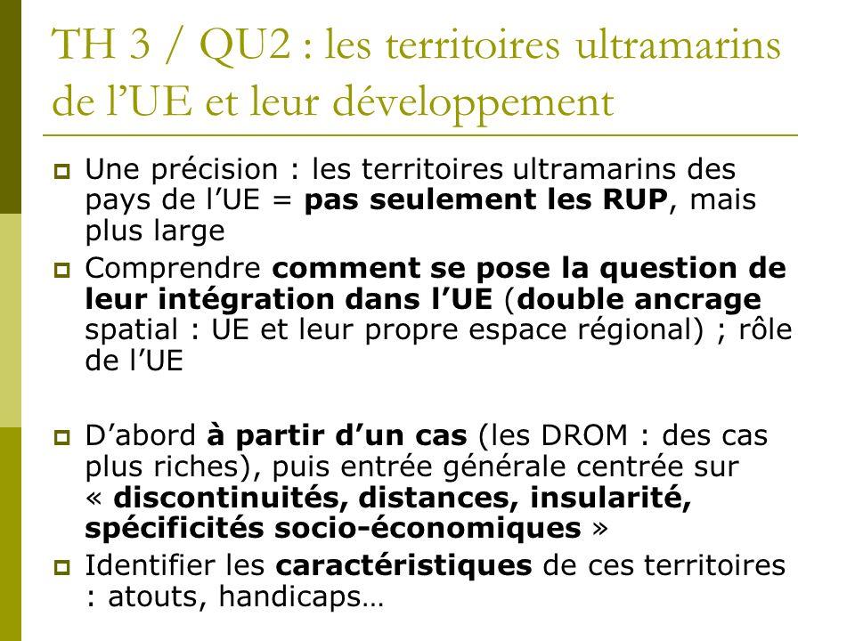 TH 3 / QU2 : les territoires ultramarins de l'UE et leur développement