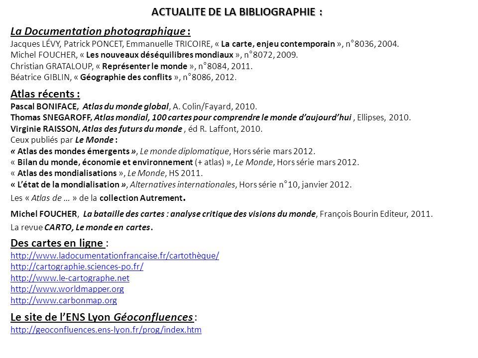 ACTUALITE DE LA BIBLIOGRAPHIE :