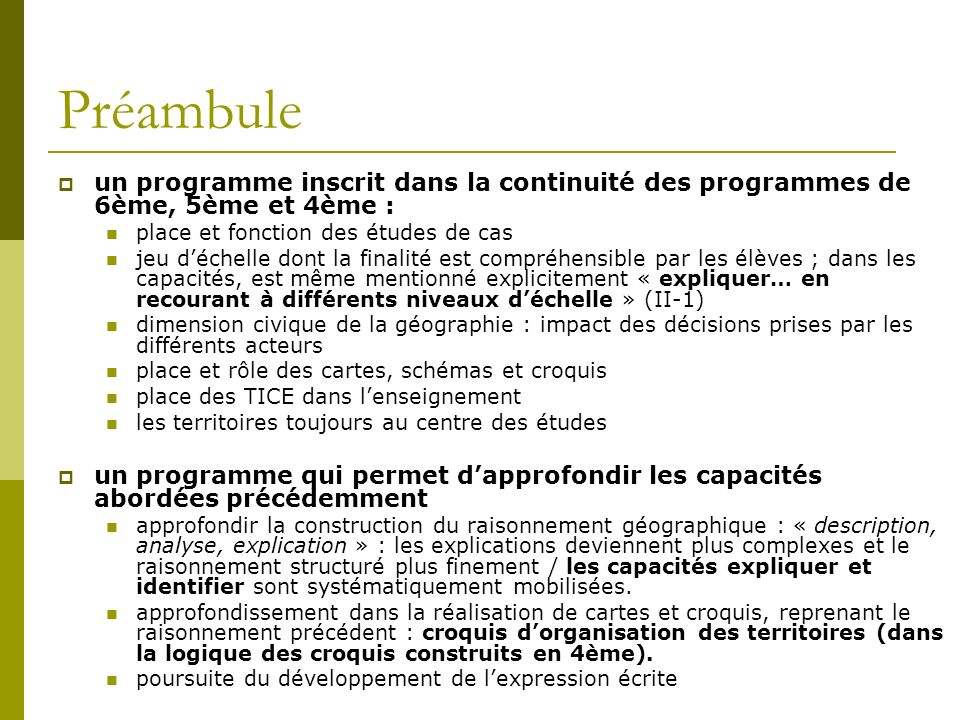 Préambule un programme inscrit dans la continuité des programmes de 6ème, 5ème et 4ème : place et fonction des études de cas.