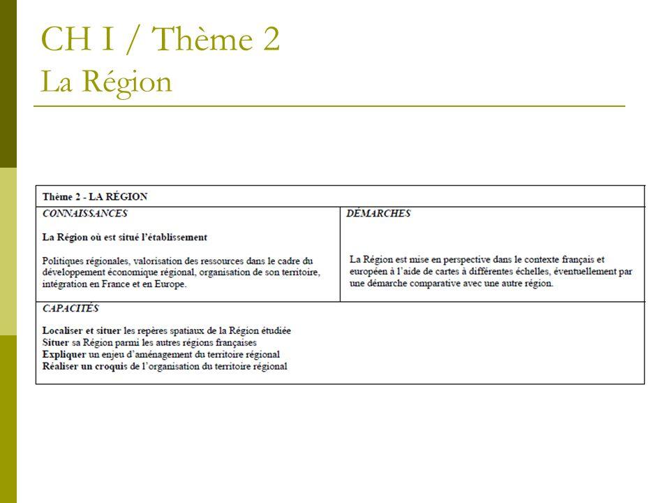 CH I / Thème 2 La Région