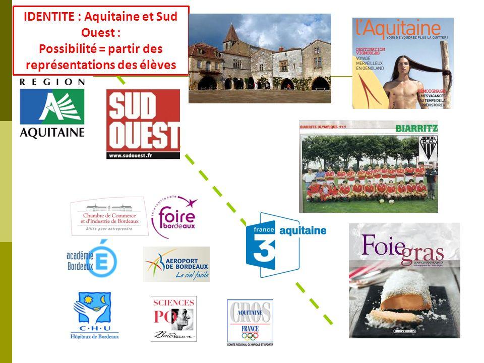 IDENTITE : Aquitaine et Sud Ouest :