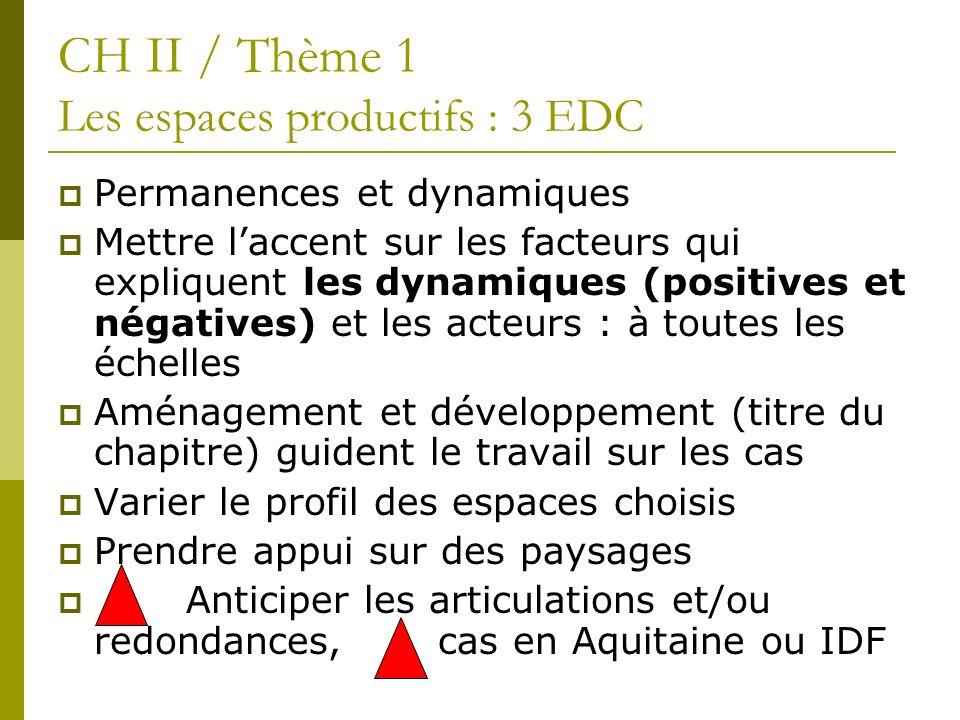CH II / Thème 1 Les espaces productifs : 3 EDC