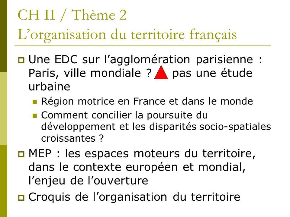 CH II / Thème 2 L'organisation du territoire français