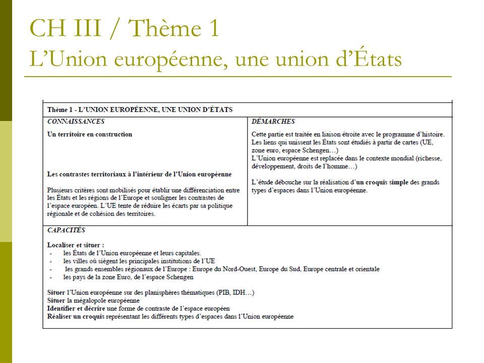 CH III / Thème 1 L'Union européenne, une union d'États