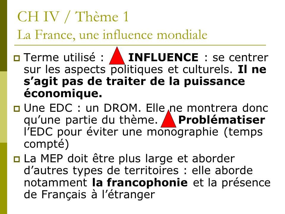 CH IV / Thème 1 La France, une influence mondiale