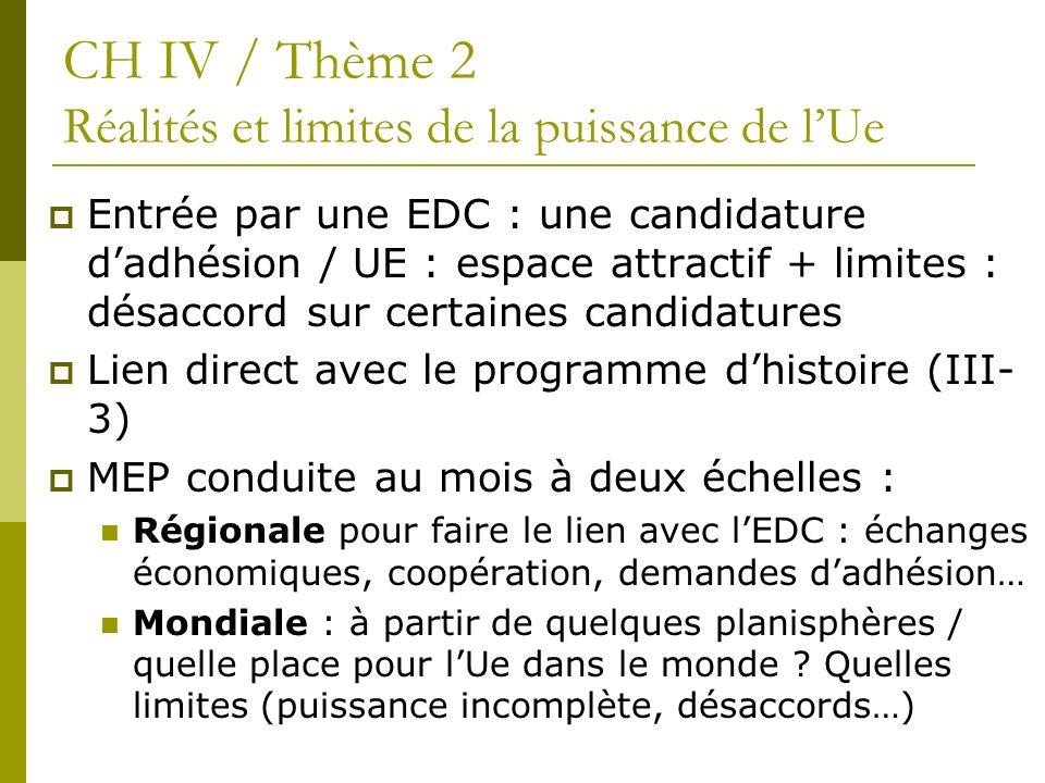 CH IV / Thème 2 Réalités et limites de la puissance de l'Ue