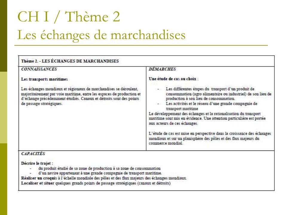 CH I / Thème 2 Les échanges de marchandises
