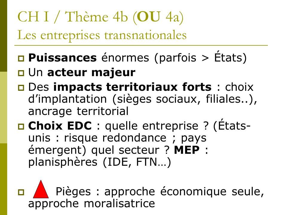 CH I / Thème 4b (OU 4a) Les entreprises transnationales