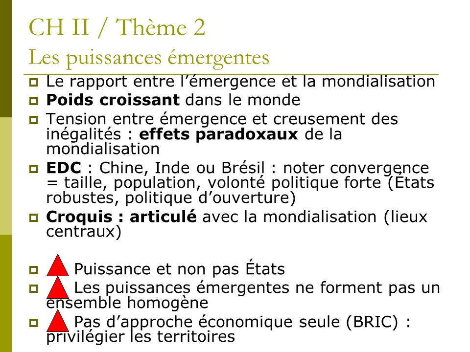 CH II / Thème 2 Les puissances émergentes