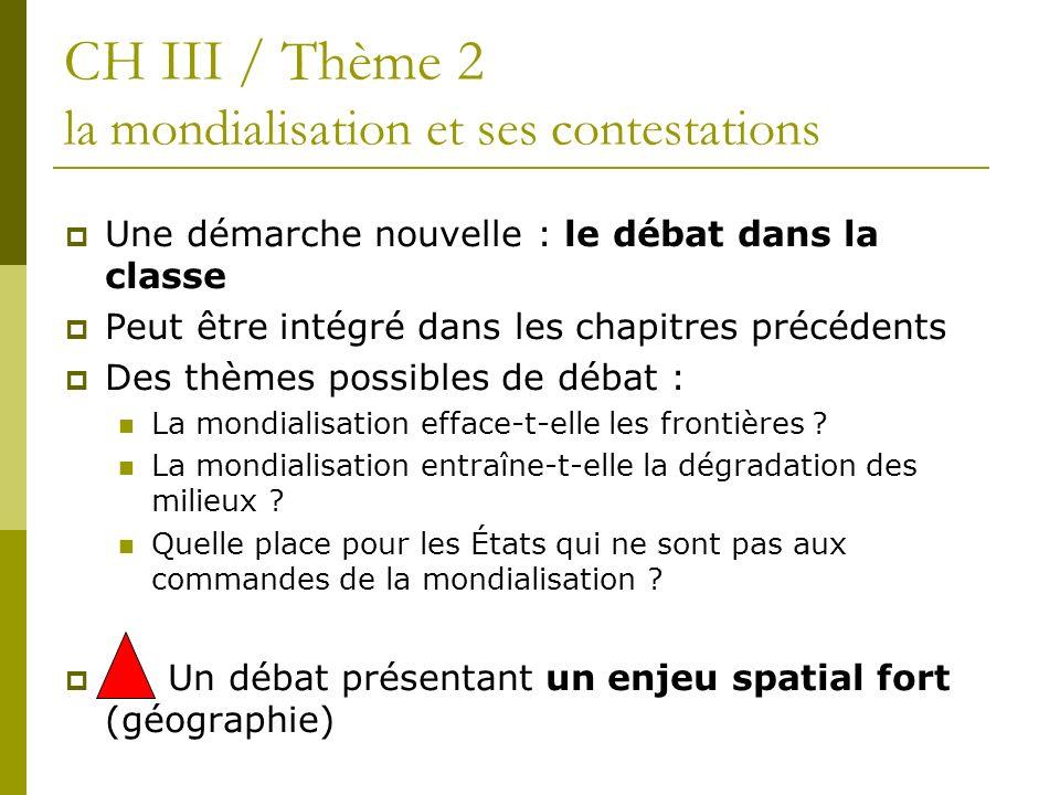 CH III / Thème 2 la mondialisation et ses contestations
