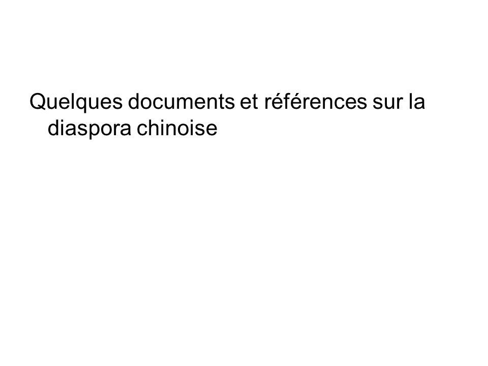 Quelques documents et références sur la diaspora chinoise