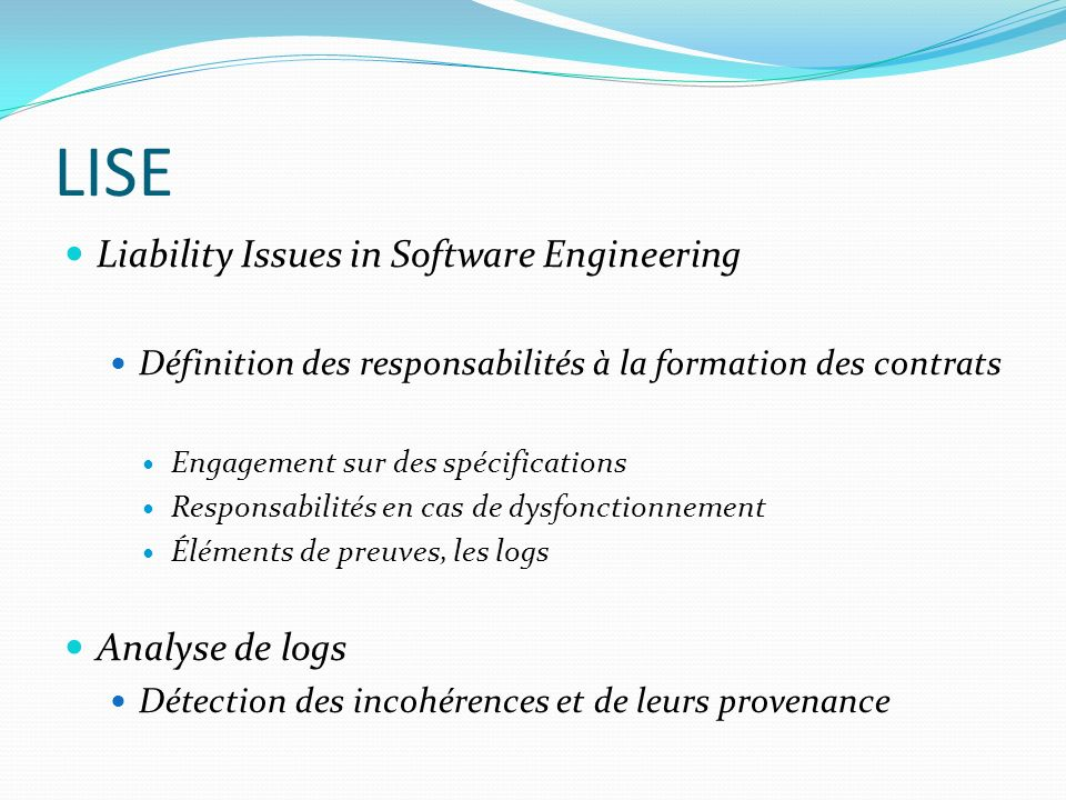 LISE Liability Issues in Software Engineering Analyse de logs
