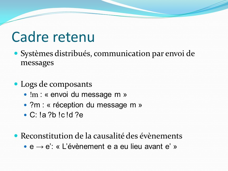 Cadre retenu Systèmes distribués, communication par envoi de messages