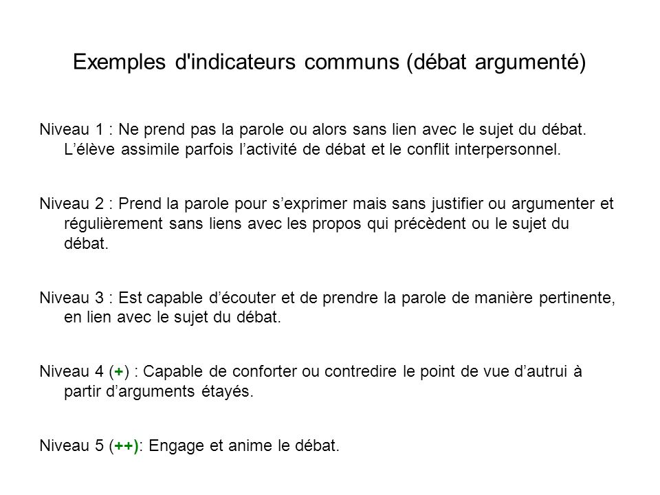 Exemples d indicateurs communs (débat argumenté)