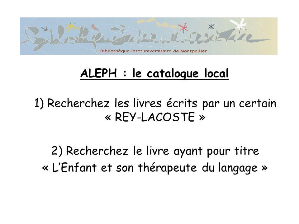 ALEPH : le catalogue local
