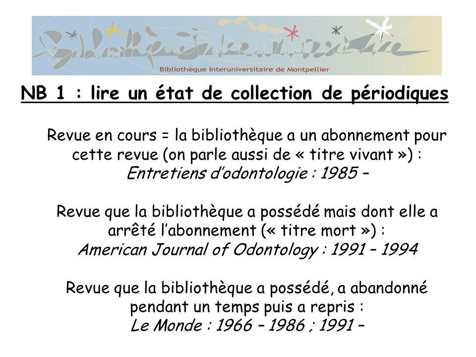 NB 1 : lire un état de collection de périodiques